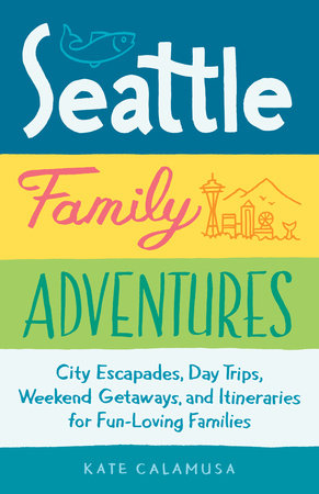 Seattle Family Adventures
