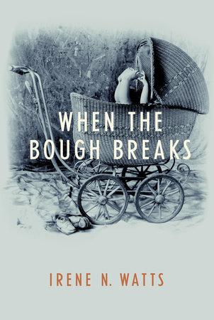 When the Bough Breaks by