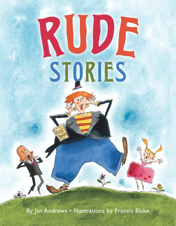 Rude Stories by Jan Andrews