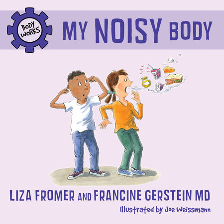 My Noisy Body by Liza Fromer and Francine