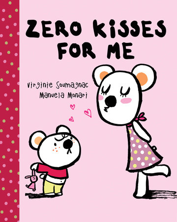 Zero Kisses for Me by