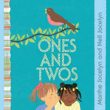 Ones and Twos by Nell Jocelyn and Marthe Jocelyn