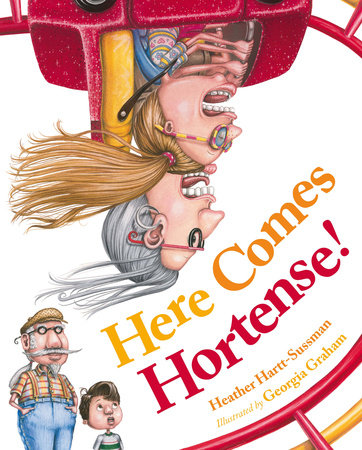Here Comes Hortense! by