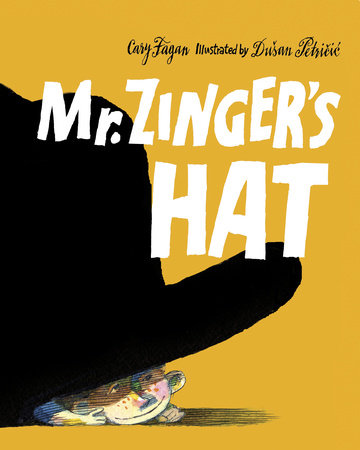 Mr. Zinger's Hat by
