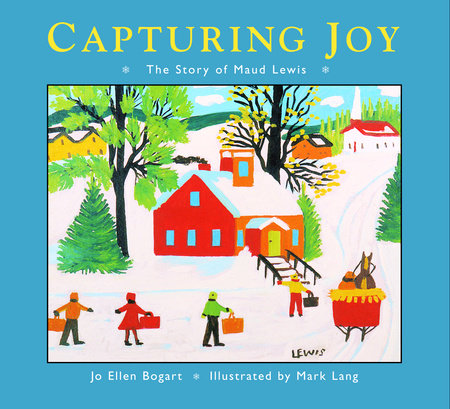 Capturing Joy by Jo Ellen Bogart