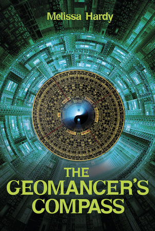 The Geomancer's Compass by Melissa Hardy