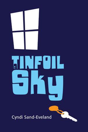 A Tinfoil Sky by
