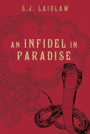 An Infidel in Paradise by S.J. Laidlaw
