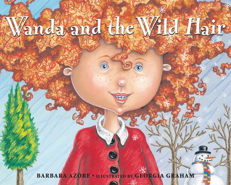 Wanda and the Wild Hair by Barbara Azore