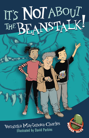It's Not About the Beanstalk! by