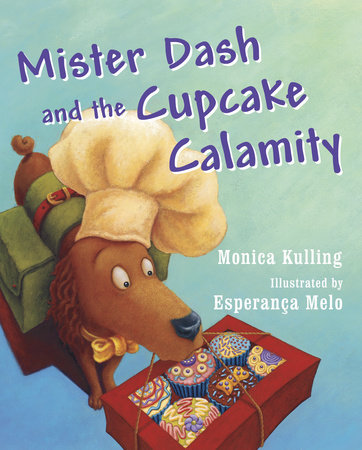Mister Dash and the Cupcake Calamity by
