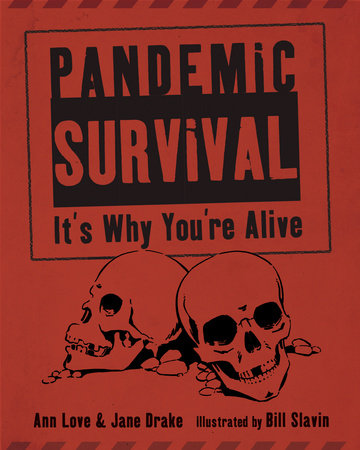 Pandemic Survival by Jane Drake and Ann Love
