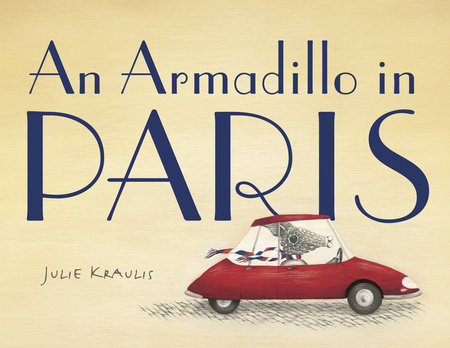An Armadillo in Paris