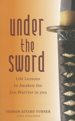 Under the Sword by Vernon Kitabu Turner