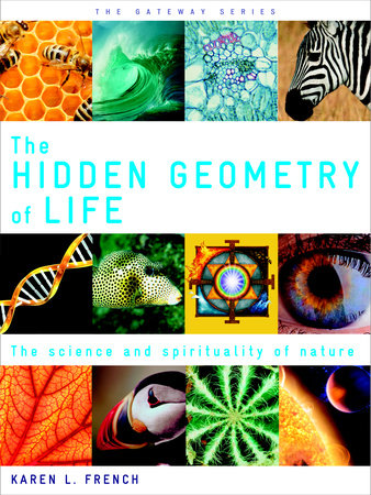 The Hidden Geometry of Life by