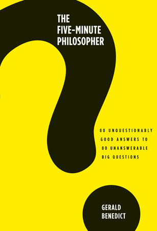 The Five-Minute Philosopher by
