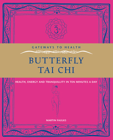 Butterfly Tai Chi by