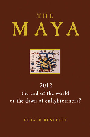 The Maya by Gerald Benedict
