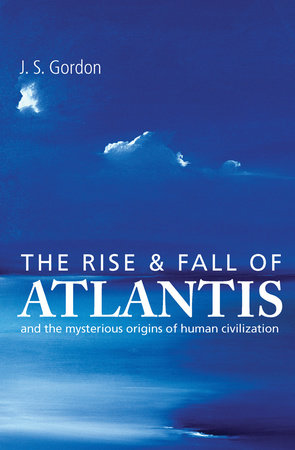 The Rise and Fall of Atlantis by