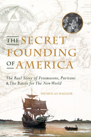 The Secret Founding of America by