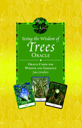 The Wisdom of Trees Oracle by Jane Struthers