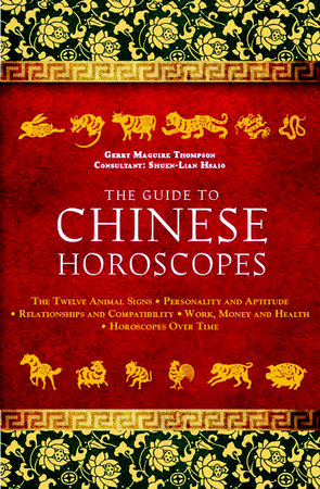 The Guide to Chinese Horoscopes by Gerry Maguire