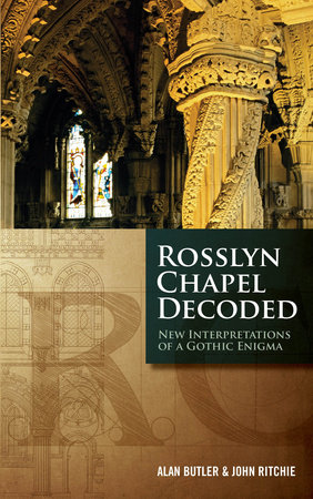 Rosslyn Chapel Decoded by