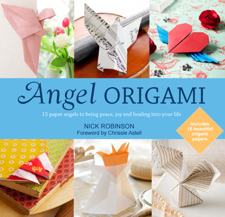 Angel Origami by Nick Robinson