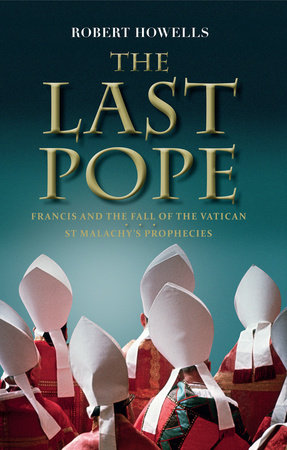 The Last Pope by Robert Howells