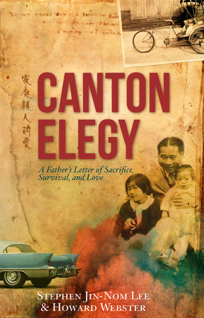 Canton Elegy by Howard Webster and Stephen Lee