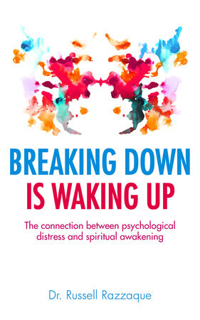 Breaking Down is Waking up by
