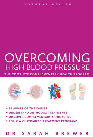 Overcoming High Blood Pressure by Sarah Brewer
