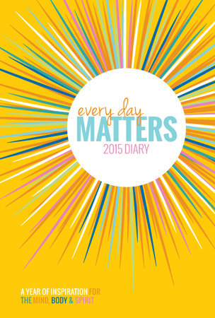 Every Day Matters 2015 Diary by Dani DiPirro