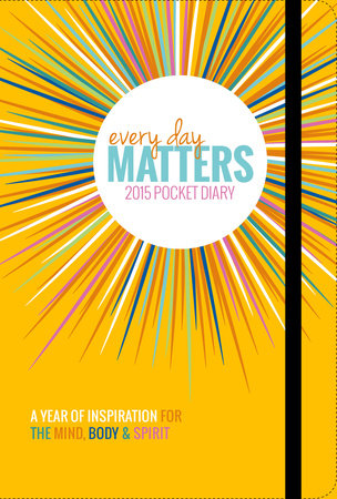 Every Day Matters 2015 Pocket Diary by Dani DiPirro