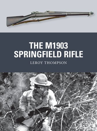 The M1903 Springfield Rifle by