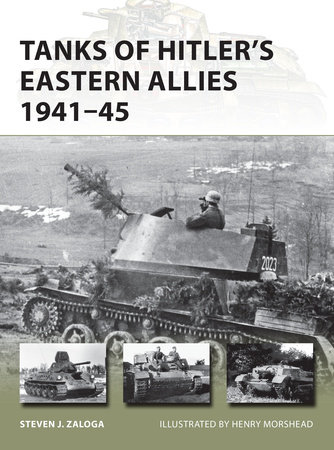 Tanks of Hitler's Eastern Allies 1941-45 by Steven Zaloga