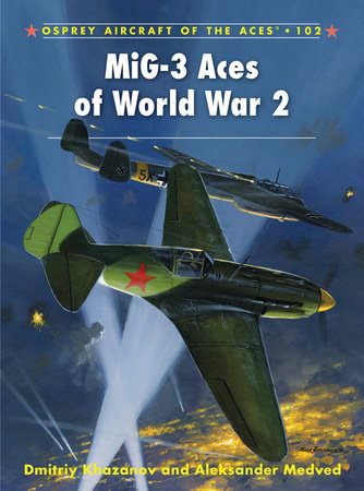 MiG-3 Aces of World War 2 by
