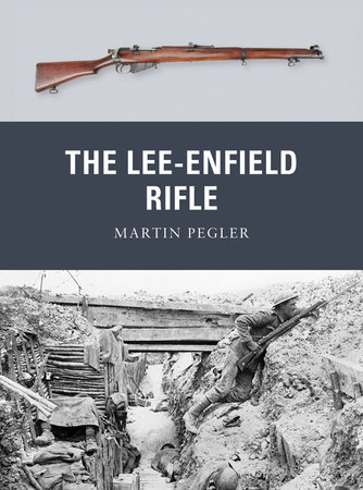 The Lee-Enfield Rifle by