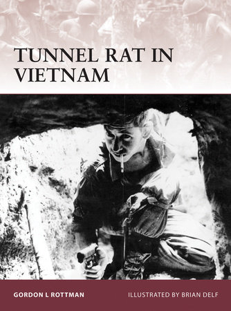 Tunnel Rat in Vietnam by