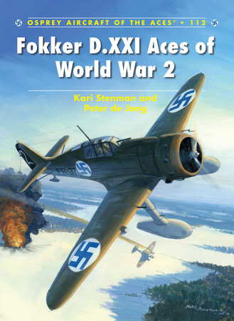 Fokker D.XXI Aces of World War 2 by Kari Stenman