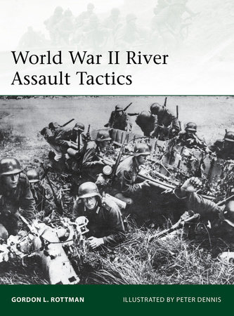 World War II River Assault Tactics by