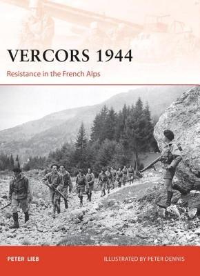 Vercors 1944 by Peter Lieb