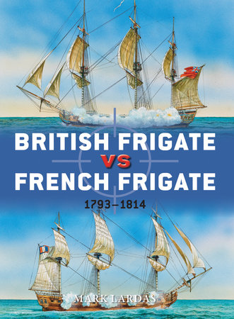 British Frigate vs French Frigate by Mark Lardas