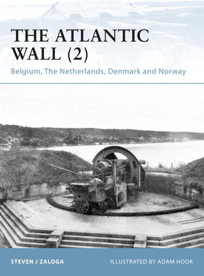 The Atlantic Wall (2) by Steven J. Zaloga