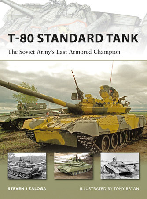 T-80 Standard Tank by Steven Zaloga
