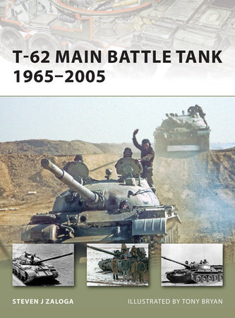 T-62 Main Battle Tank 1965-2005 by