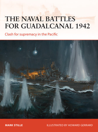The Naval Battles for Guadalcanal 1942 by
