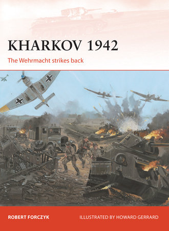Kharkov 1942 by Robert Forczyk