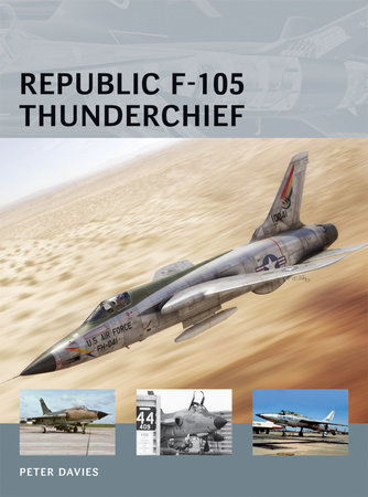 Republic F-105 Thunderchief by Peter Davies