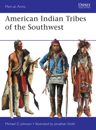 American Indian Tribes of the Southwest by